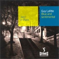 Audio CD Guy Lafitte. Blue and sentimental (Jazz In Paris)