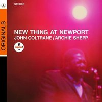 Audio CD John Coltrane, Archie Shepp. New thing at Newport