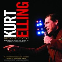 Audio CD Kurt Elling. Dedicated To You: Sings The Music Of Coltrane And