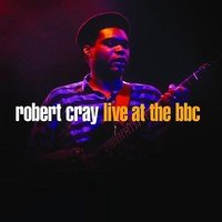 Audio CD Robert Cray. Live at the BBC