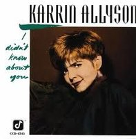Karrin Allyson. I Didn't Know About You (CD)
