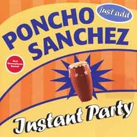 Audio CD Sanchez Poncho. Instant Party
