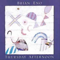 Audio CD Brian Eno. Thursday Afternoon