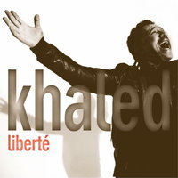 Audio CD Khaled. Liberte
