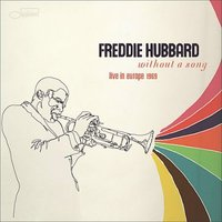 Audio CD Freddie Hubbard. Without a song