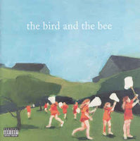 Audio CD The Bird And The Bee. The Bird And The Bee