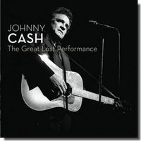 Audio CD Cash Johnny. The Great Lost Performance