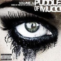 Audio CD Puddle Of Mudd. Volume 4. Songs In The Key Of Love & Hate