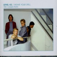 Audio CD Level 42. Weave Your Spell - The Collection