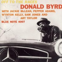 Audio CD Donald Byrd. Off To The Races