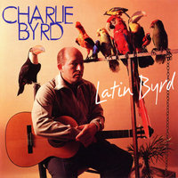Audio CD Byrd Charlie. Latin Byrd