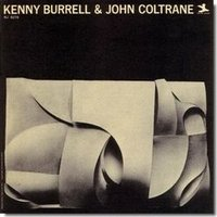 Audio CD Burrell Kenny. Kenny Burrel & John Coltrane