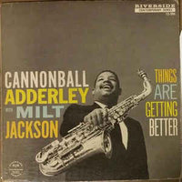 Audio CD Cannonball Adderley & Milt Jackson. Things Are Getting Better