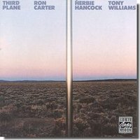 Audio CD Carter Ron with Herbie Hancock & Tony Williams. Third Plane