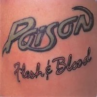 Audio CD Poison. Flesh And Blood