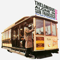 Audio CD Thelonious Monk. Thelonious Alone In San Francisco