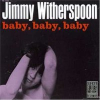Audio CD Jimmy Witherspoon. Baby, Baby, Baby