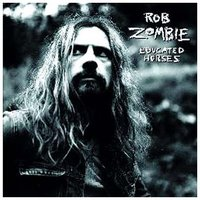 Rob Zombie. Educated Horses (CD)