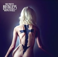 The Pretty Reckless: Going To Hell (CD)