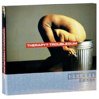 Audio CD Therapy? Troublegum (Deluxe)