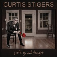 Audio CD Curtis Stigers. Let's Go Out Tonight