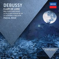 Audio CD Pascal Roge. Debussy: Clair de Lune & Other Piano Works