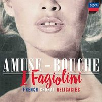 Audio CD I Fagiolini. Amuse-Bouche