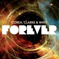 Audio CD Corea, Clarke & White. Forever