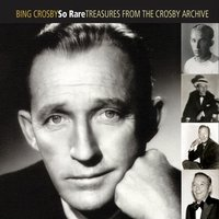 Audio CD Bing Crosby. So rare. Treasures from the Crosby archive