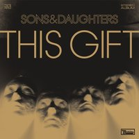Audio CD Sons and Daughters. This gift