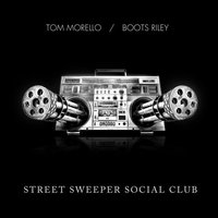 Tom Morello, Boots Riley. Street Sweeper Social Club (CD)