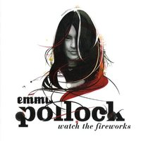 Emma Pollock. Watch the fireworks (CD)