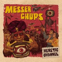 Audio CD Messer Chups. Heretic Channel