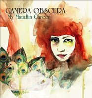 Camera Obscura. My Maudlin Career (CD)