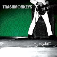 Audio CD Trashmonkeys. The maker