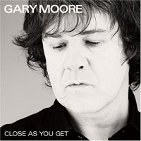Gary Moore. Close as you get (CD)