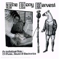 Audio CD The Pony Harvest. An individual note of music…