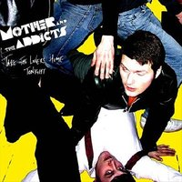 Audio CD Mother And The Addicts. Take the lovers home tonight