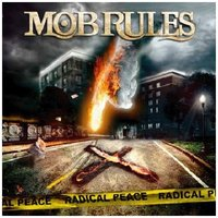 Audio CD Mob Rules. Radical Peace