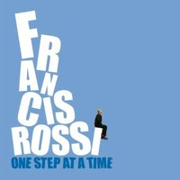 Audio CD Francis Rossi. One Step At A Time