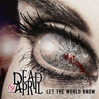 Audio CD Dead By April. Let The World Know