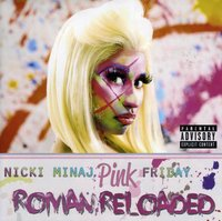 Audio CD Nicki Minaj. Pink Friday: Roman Reloaded