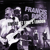 Audio CD Francis Rossi. Live from st.luke's london