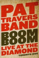 Audio CD Pat Travers. Boom boom - live at the diamond 1990