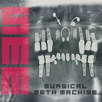 Audio CD Surgical Meth Machine. Surgical Meth Machine