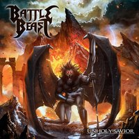 Battle Beast. Unholy savior (CD)