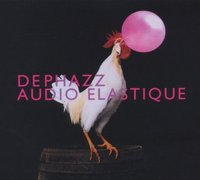 DePhazz. Audio elastique (CD)