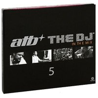 Audio CD ATB. The DJ 5. In The Mix