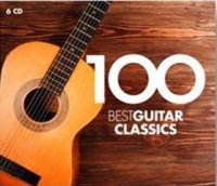 Various Artists: 100 best Guitar Classics (6 CD)