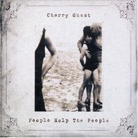 Audio CD Cherry Ghost. People Help The People